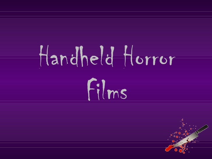 Handheld Horror Films