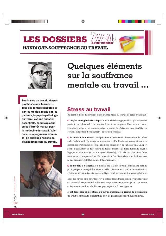 Le Magazine des internes et de l'ISNIH  06  LES DOSSIERS  HANDICAP-SOUFFRANCE AU TRAVAIL  Quelques éléments  sur la souffr...
