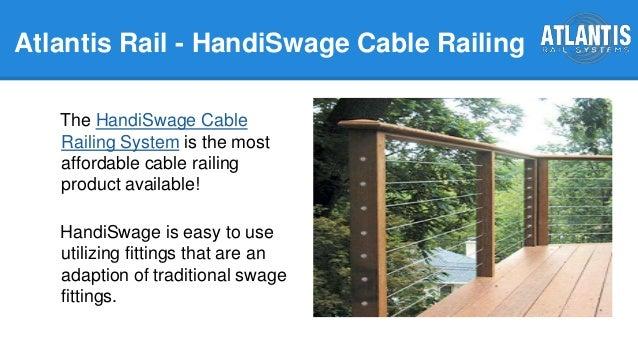 Atlantis Rail HandiSwage Cable Railing System; 2. Atlantis ...