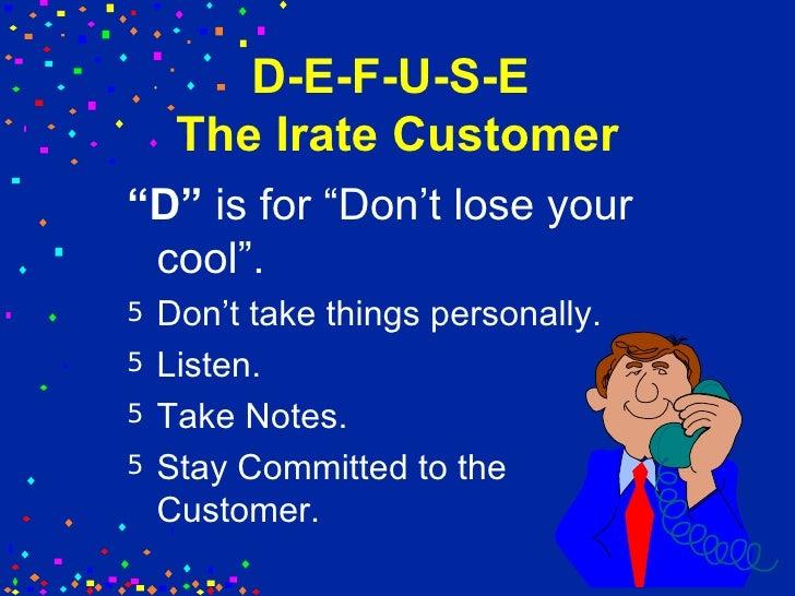 irate customer