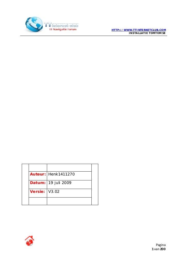 HTTP://WWW.TTINTERNETCLUB.COM                                INSTALLATIE TOMTOM SE     Auteur: Henk1411270  Datum: 19 juli...