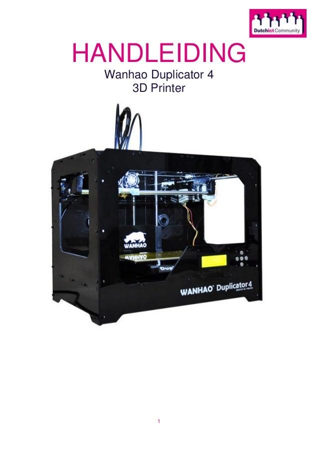1 HANDLEIDING Wanhao Duplicator 4 3D Printer