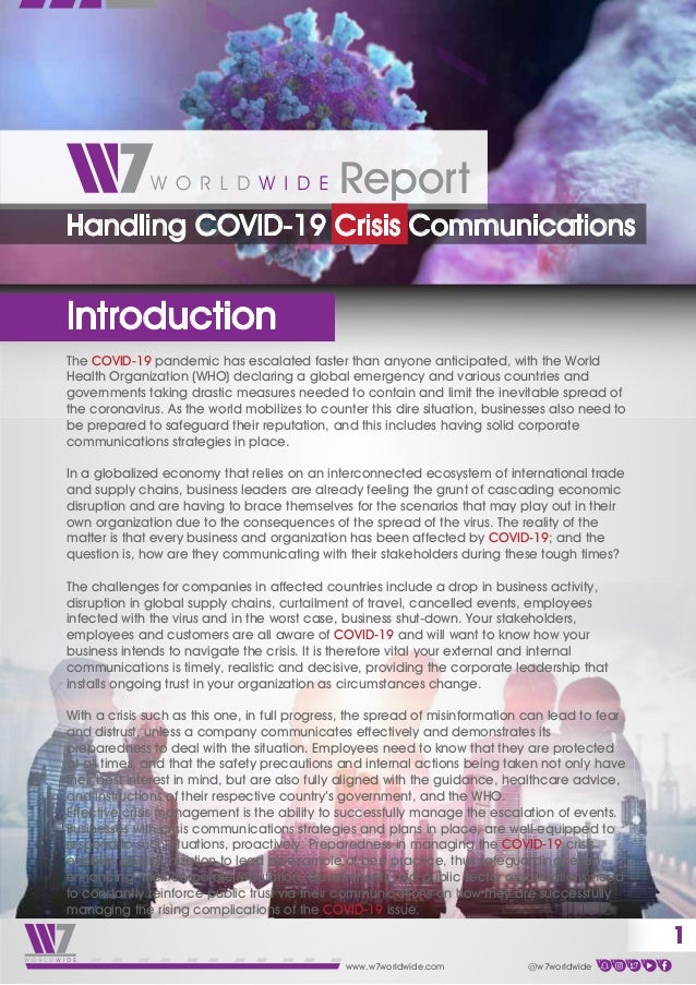www.w7worldwide.com @w7worldwide The COVID-19 pandemic has escalated faster than anyone anticipated, with the World Health...