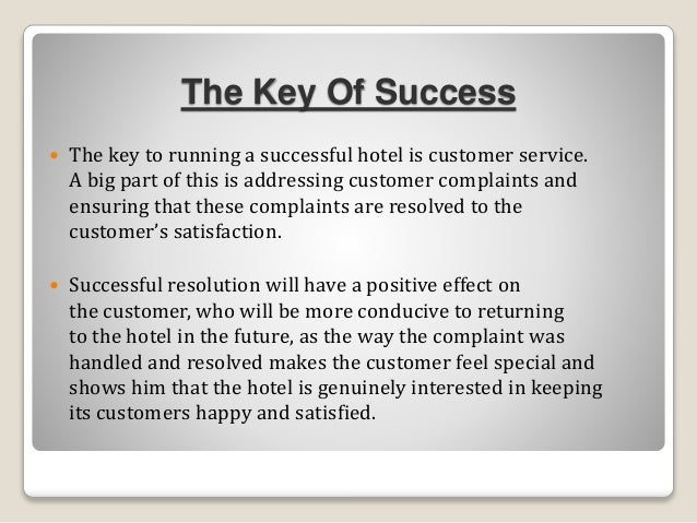 customer satisfaction in hospitality industry Effect of perceived service quality on customer satisfaction in hospitality industry: journal of hospitality marketing & management volume 23, 2014 - issue 3.