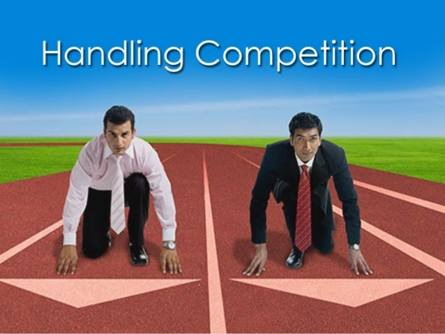 Secrets of Success   Handling Competition
