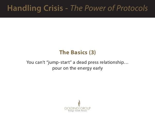 """The Basics (3) You can't """"jump-start"""" a dead press relationship… pour on the energy early"""