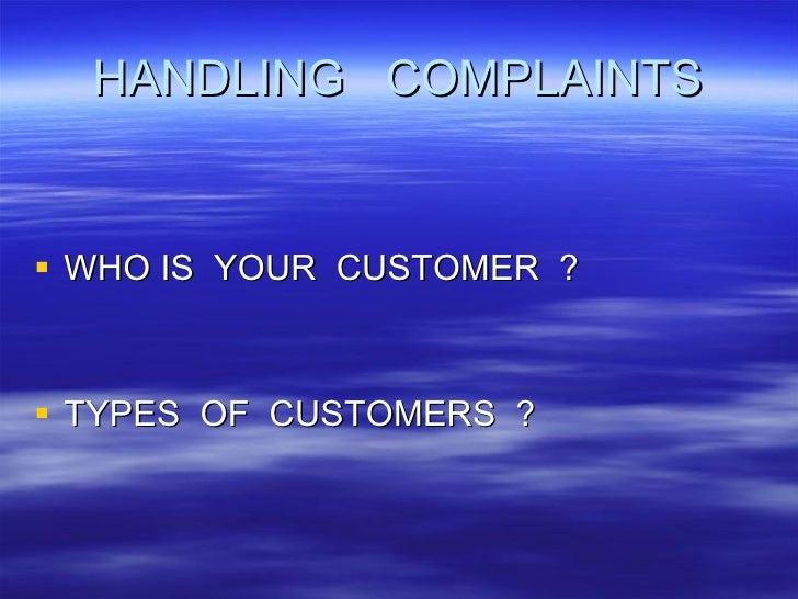 Handling  Customer Complaints Slide 2