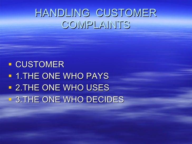 Handling  Customer Complaints Slide 3
