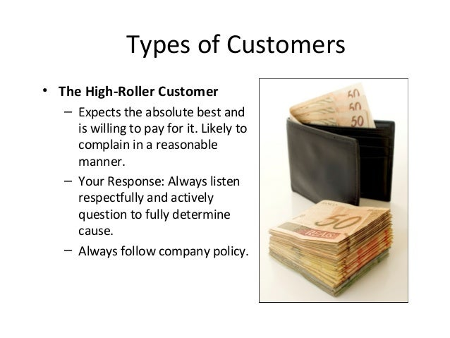 High Roller Customer Definition