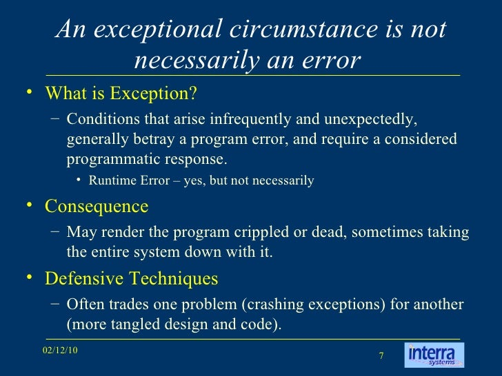 When should you use an Exception?