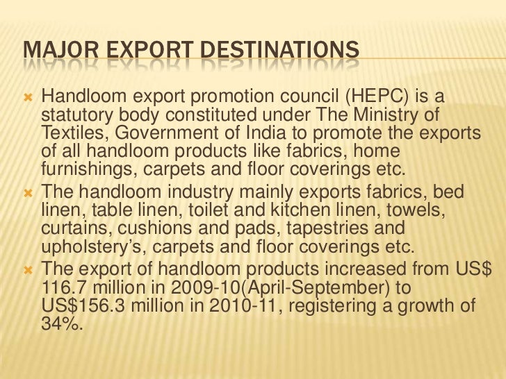 handloom sector The handloom sector is second largest source of employment in the country, next only to agriculture it provides employment for 125 million people and is the largest rural employment provider next to agriculture.