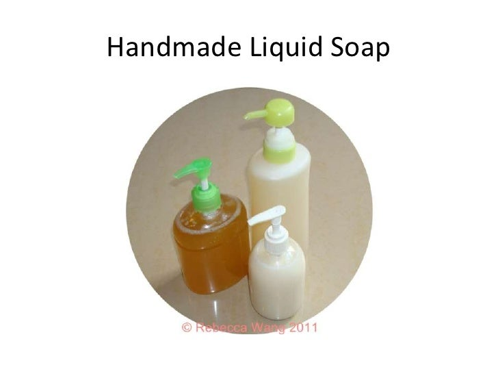Handmade Liquid Soap<br />