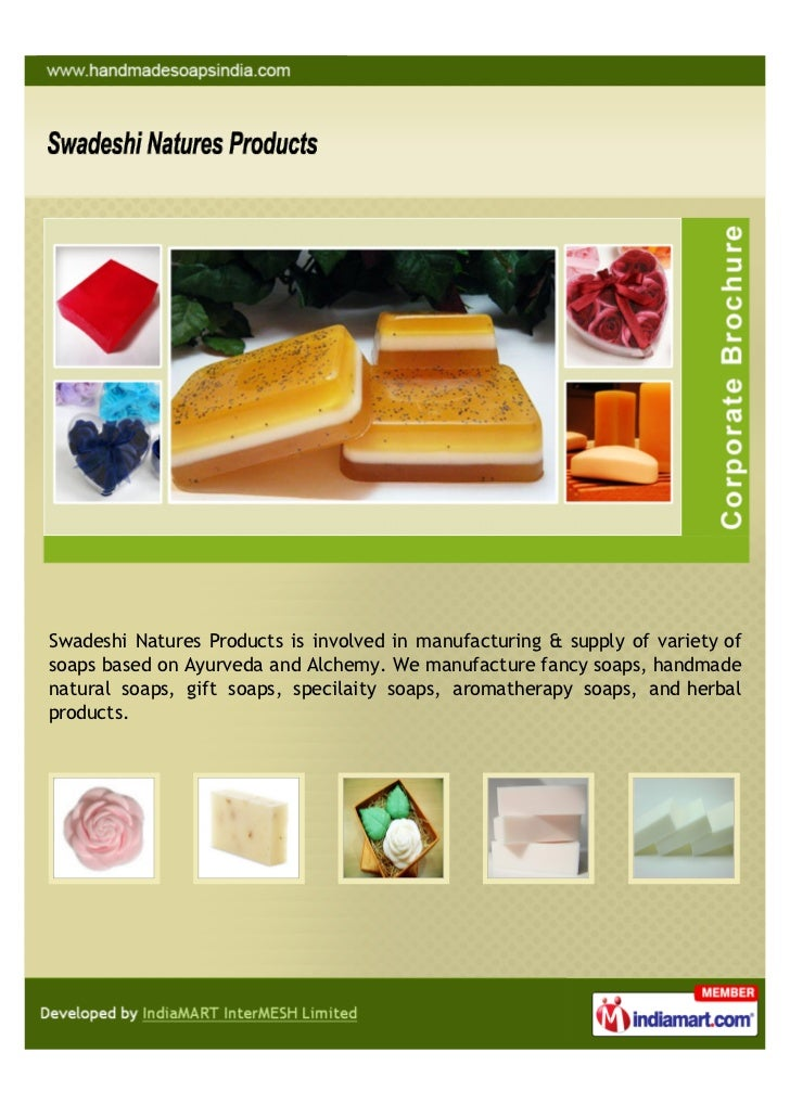 Swadeshi Natures Products is involved in manufacturing & supply of variety ofsoaps based on Ayurveda and Alchemy. We manuf...