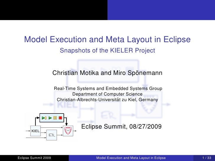 Model Execution and Meta Layout in Eclipse                         Snapshots of the KIELER Project                        ...