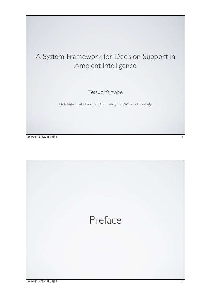 A System Framework for Decision Support in                  Ambient Intelligence                                   Tetsuo ...