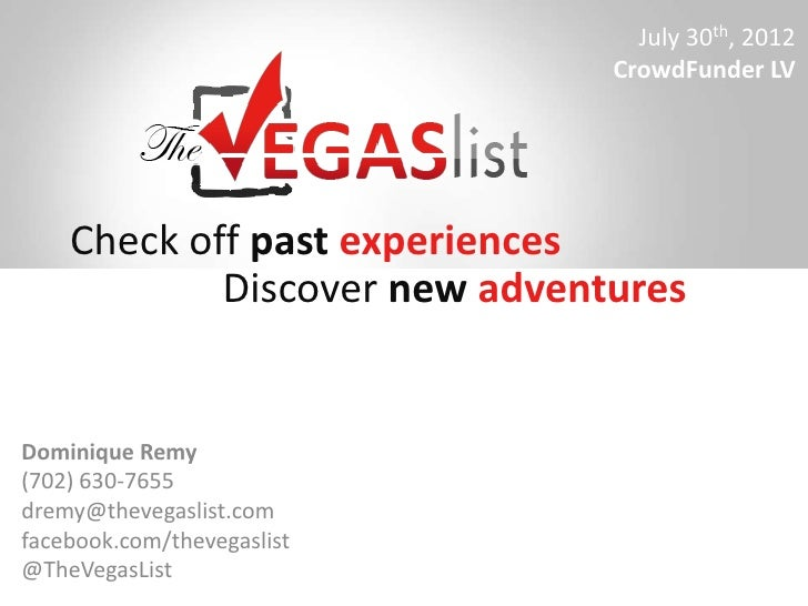 July 30th, 2012                               CrowdFunder LV    Check off past experiences            Discover new adventu...
