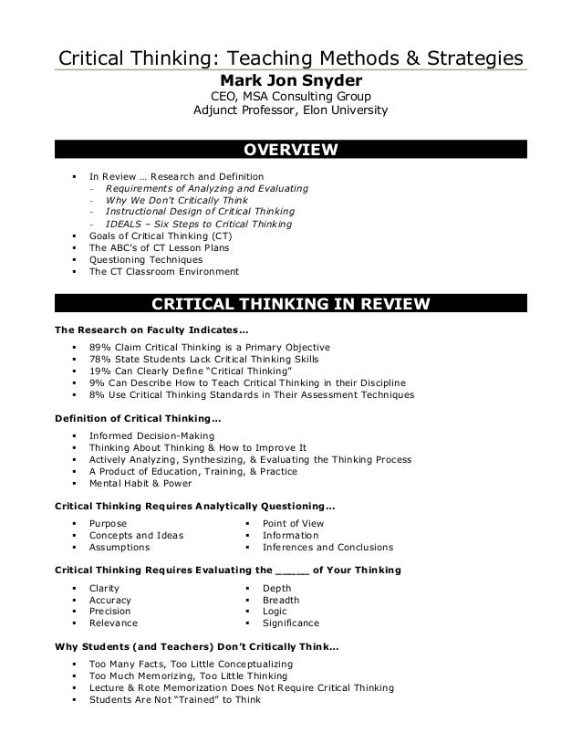 strategies for teaching critical thinking across the curriculum Critical thinking depends on knowing  programs designed to teach students to think critically across the curriculum became  research-based teaching strategies.