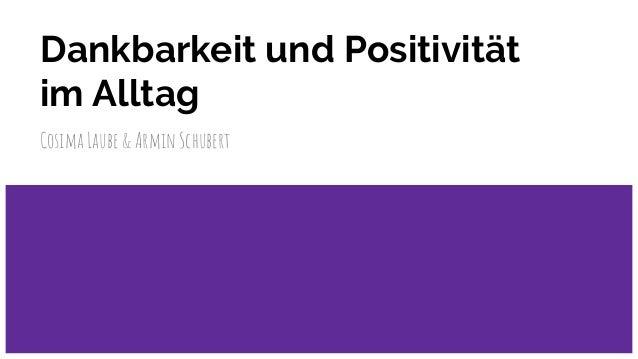 Dankbarkeit und Positivität im Alltag Cosima Laube & Armin Schubert
