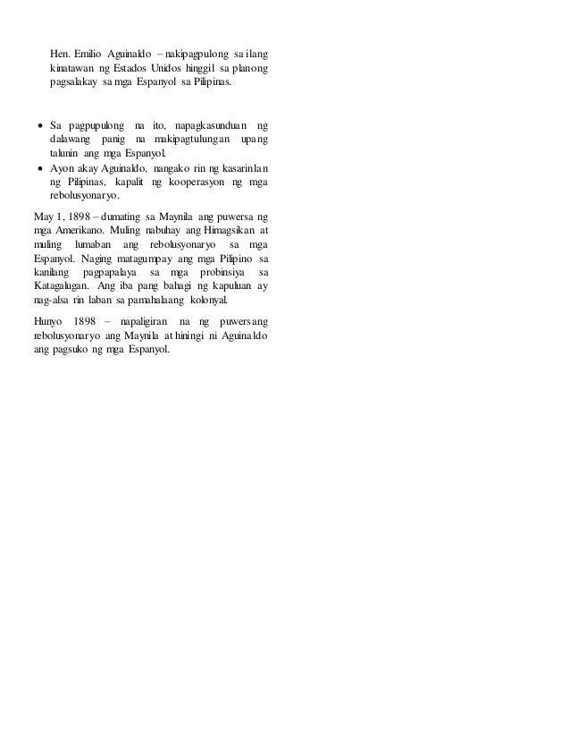 Hen. Emilio Aguinaldo – nakipagpulong sa ilang kinatawan ng Estados Unidos hinggil sa planong pagsalakay sa mga Espanyol s...