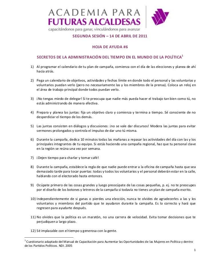 SEGUNDA SESIÓN – 14 DE ABRIL DE 2011<br />HOJA DE AYUDA #6<br />SECRETOS DE LA ADMINISTRACIÓN DEL TIEMPO EN EL MUNDO DE LA...