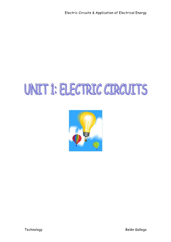 Electric Circuits & Application of Electrical EnergyTechnology                                         Belén Gallego