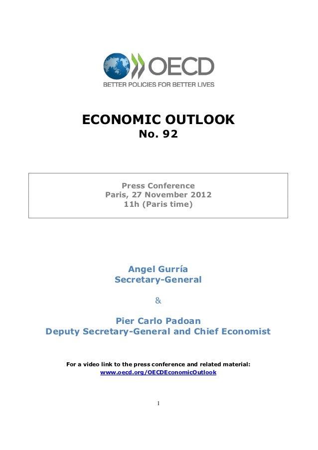 ECONOMIC OUTLOOK                            No. 92                     Press Conference                 Paris, 27 November...