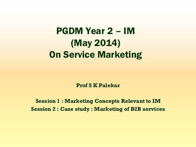 Slides on services marketing shown to pgdm im may 2014 for Soil 2 year pgdm