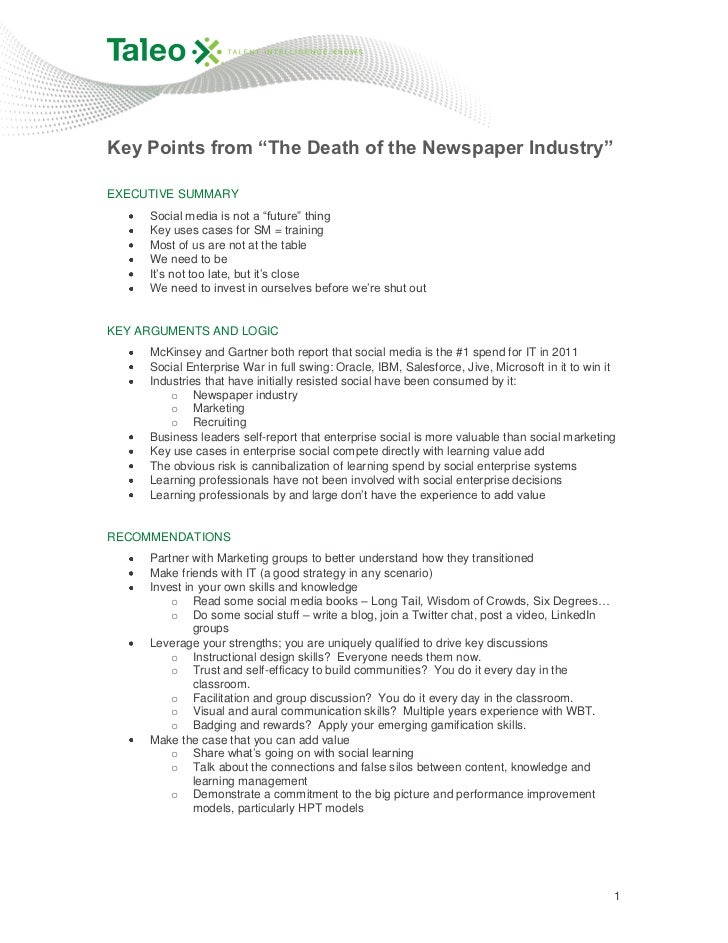 "Key Points from ""The Death of the Newspaper Industry""EXECUTIVE SUMMARY     Social media is not a ""future"" thing     Key us..."