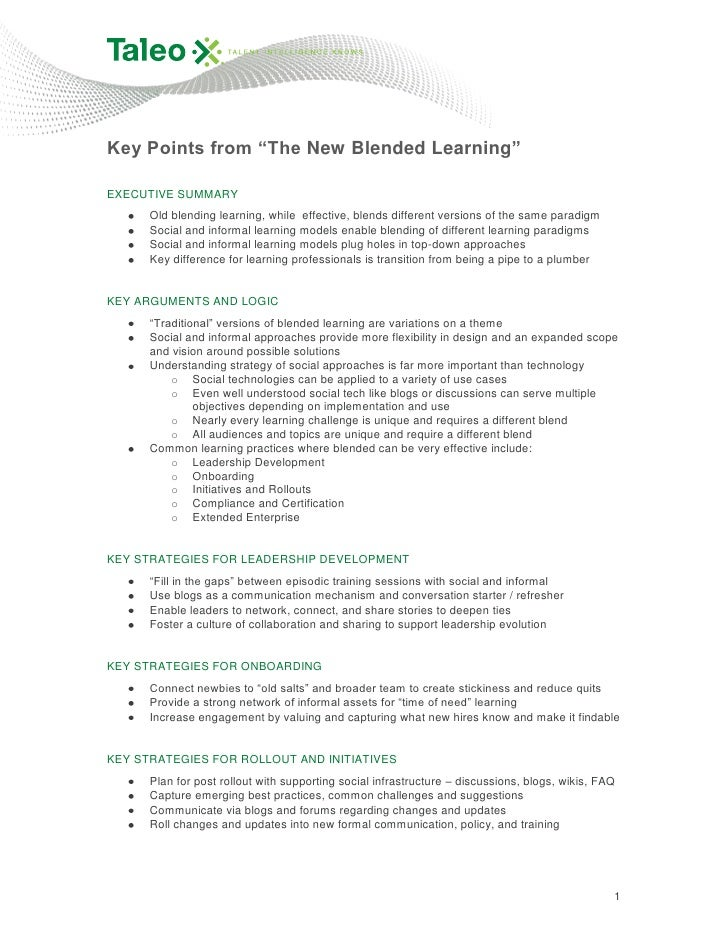 """Key Points from """"The New Blended Learning""""EXECUTIVE SUMMARY      Old blending learning, while effective, blends different ..."""