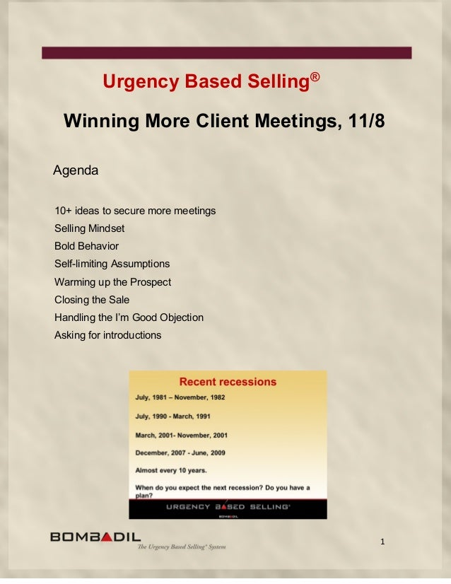 1 Urgency Based Selling® Winning More Client Meetings, 11/8 Agenda 10+ ideas to secure more meetings Selling Mindset Bold ...
