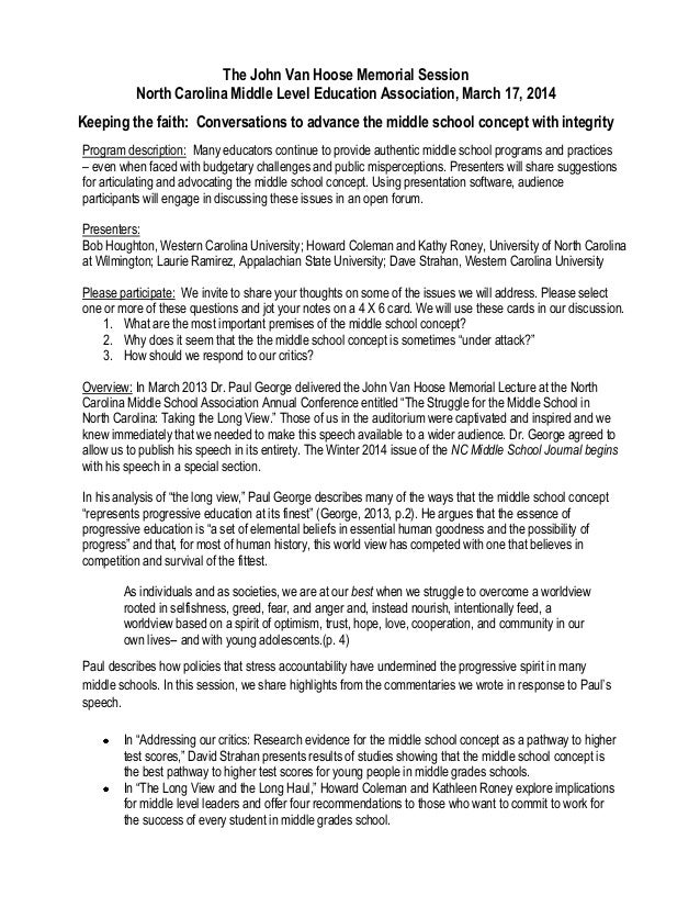 The John Van Hoose Memorial Session North Carolina Middle Level Education Association, March 17, 2014 Keeping the faith: C...