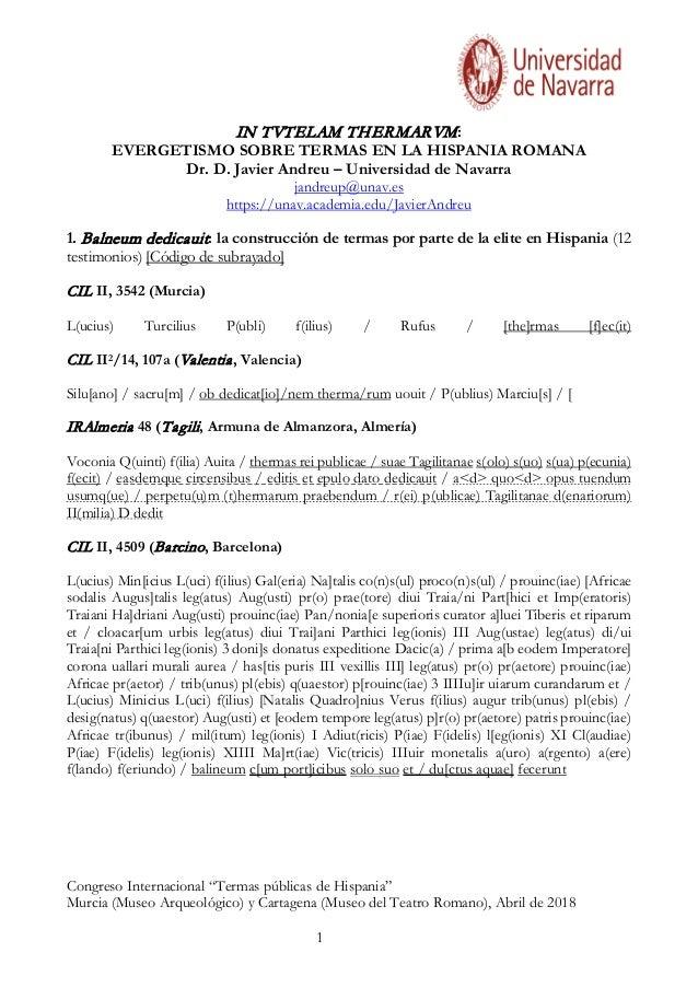 """Congreso Internacional """"Termas públicas de Hispania"""" Murcia (Museo Arqueológico) y Cartagena (Museo del Teatro Romano), Ab..."""