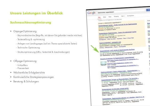 Unsere Leistungen im ÜberblickSuchmaschinenoptimierung• Onpage-Optimierung     - Keywordrecherche (Begriffe, mit denen Sie...