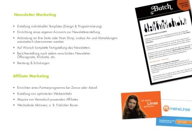 Newsletter Marketing• Erstellung individueller Templates (Design & Programmierung)• Einrichtung eines eigenen Accounts zur...