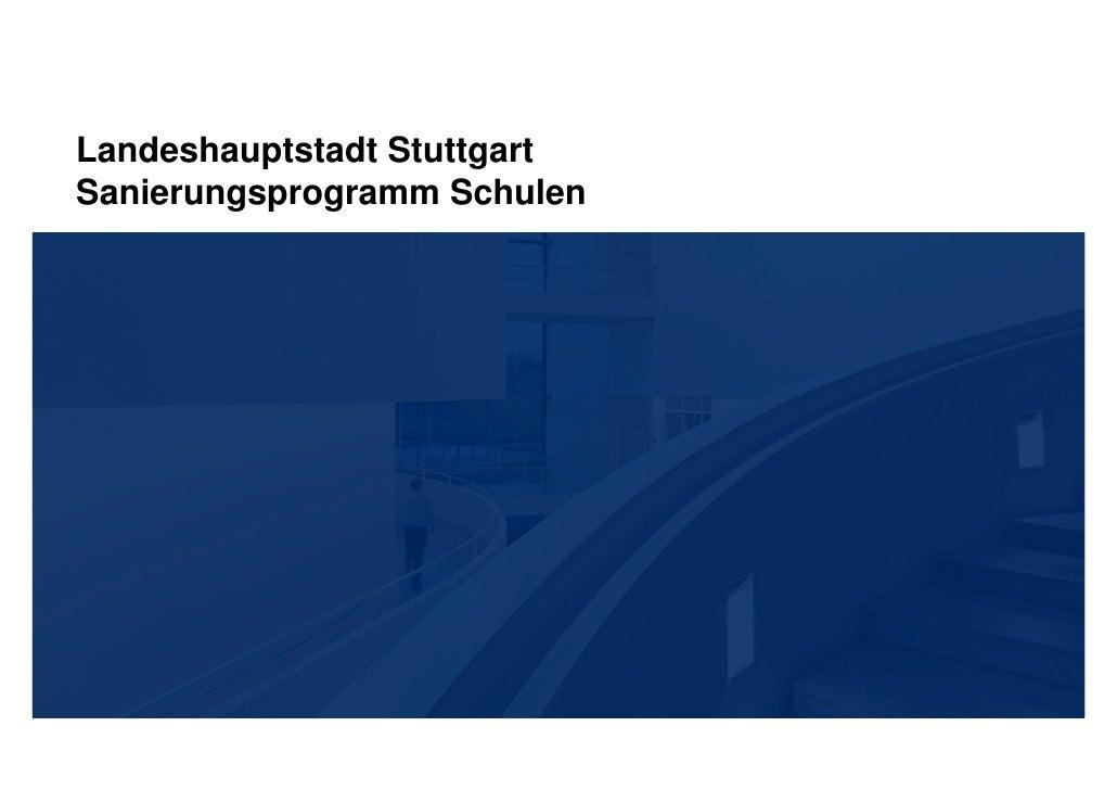 Landeshauptstadt StuttgartSanierungsprogramm Schulen
