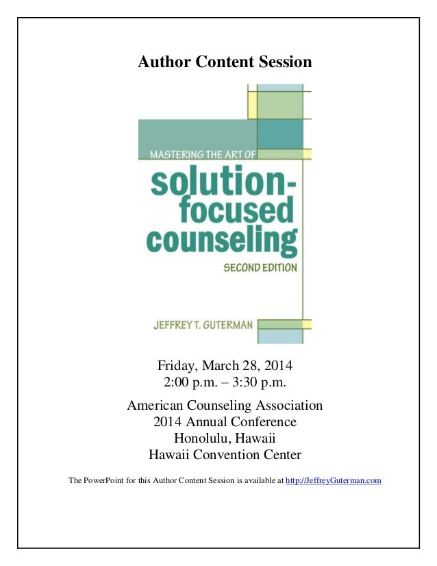 Mastering the Art of SolutionFocused Counseling Handouts – Solution Focused Therapy Worksheets