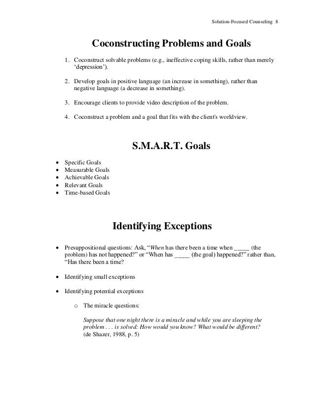 Solution-Focused Counseling 8 Coconstructing Problems and Goals 1. Coconstruct solvable problems (e.g., ineffective coping...