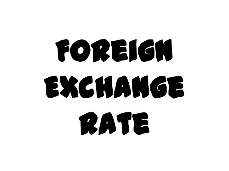 ForeignExchange  Rate