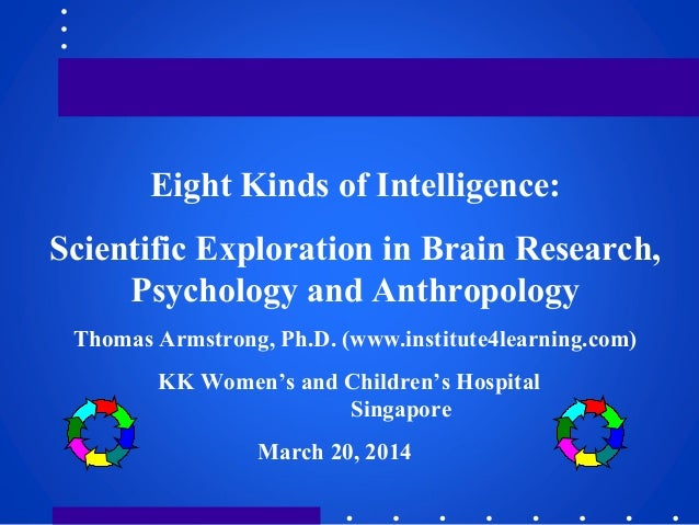 kk womens and childrens hospital eight kinds of intelligence scientific exploration in brain research psychology and anthropology thomas armstrong