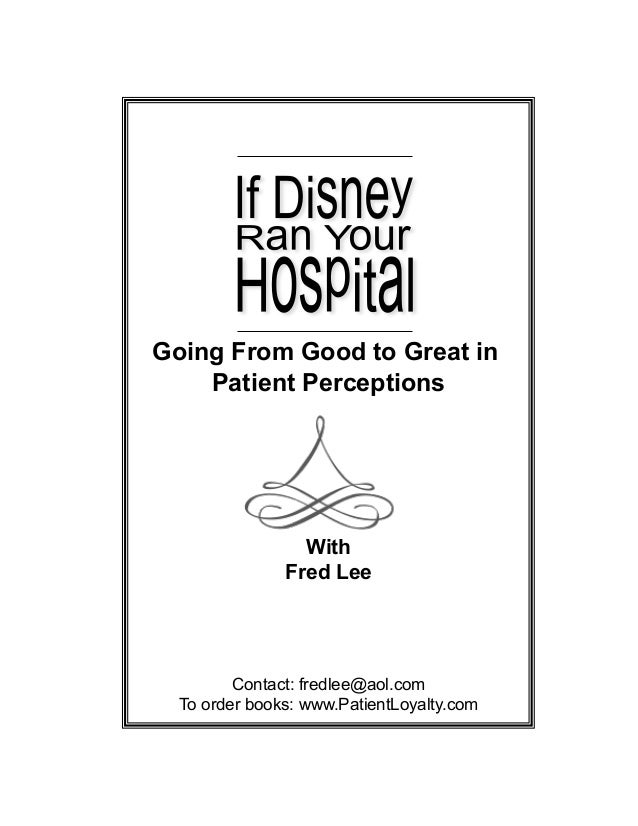 Going From Good to Great in    Patient Perceptions                 With               Fred Lee         Contact: fredlee@ao...