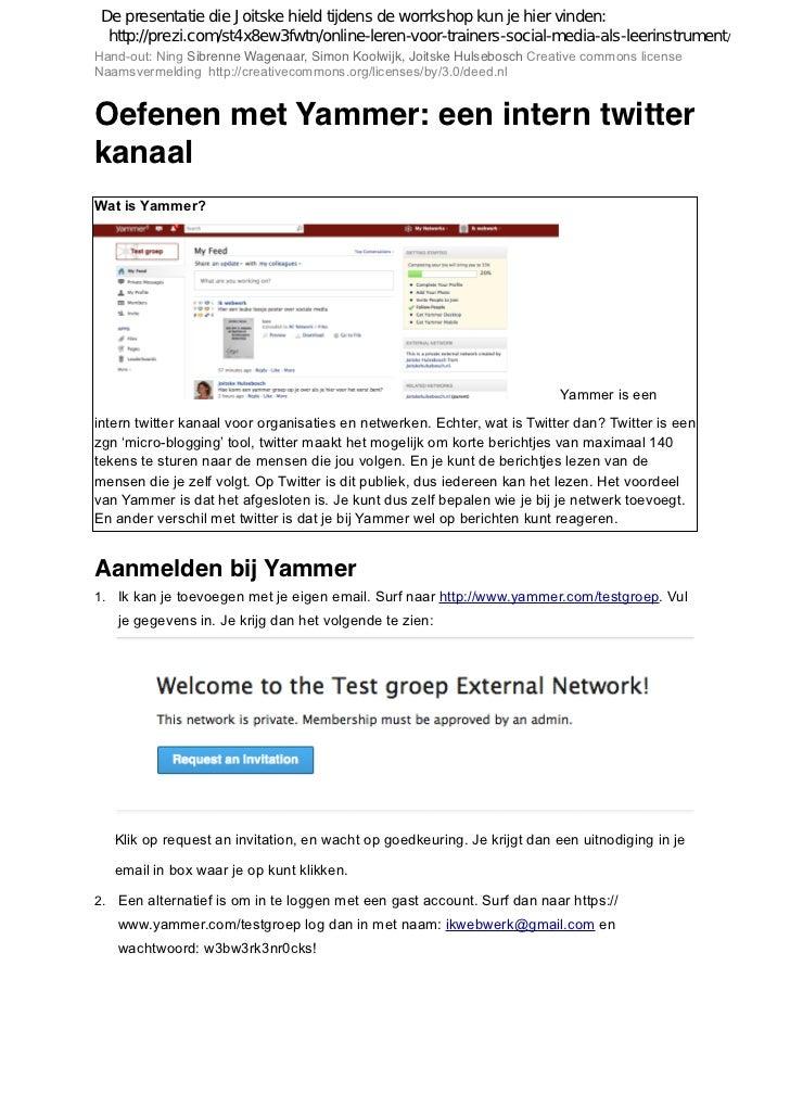 De presentatie die Joitske hield tijdens de worrkshop kun je hier vinden:  http://prezi.com/st4x8ew3fwtn/online-leren-voor...