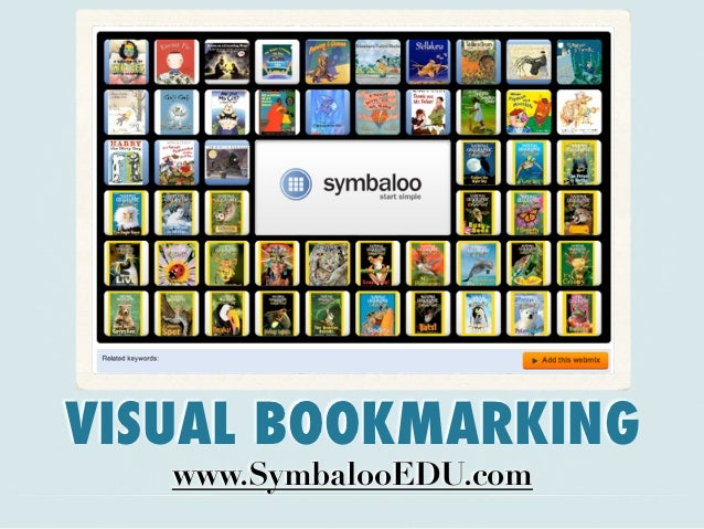 VISUAL BOOKMARKING   www.SymbalooEDU.com