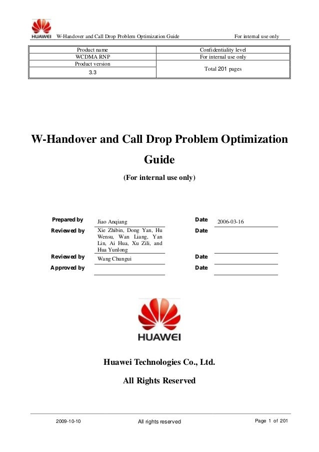 W-Handover and Call Drop Problem Optimization Guide For internal use only2009-10-10 All rights reserved Page 1 of 201Produ...
