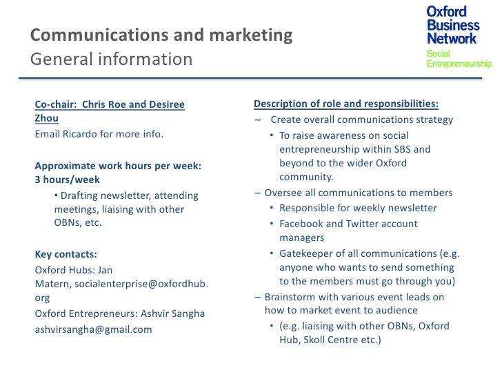 Communications and marketingGeneral informationCo-chair: Chris Roe and Desiree        Description of role and responsibili...