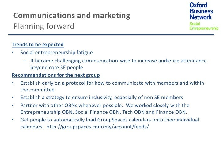 Communications and marketingPlanning forwardTrends to be expected• Social entrepreneurship fatigue    – It became challeng...