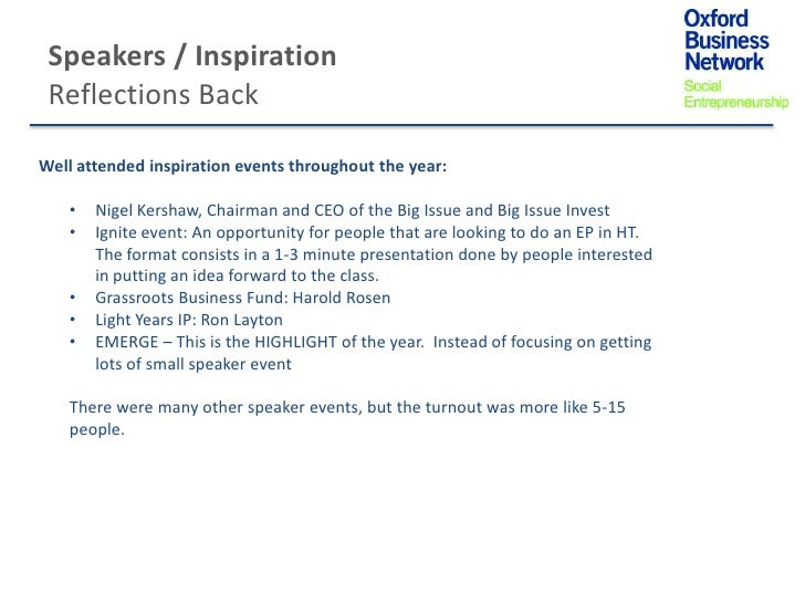 Speakers / Inspiration Reflections BackWell attended inspiration events throughout the year:   •   Nigel Kershaw, Chairman...