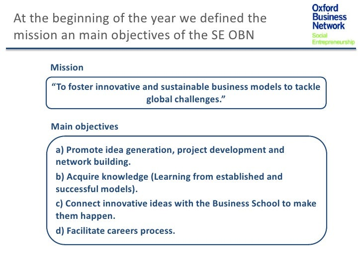 """At the beginning of the year we defined themission an main objectives of the SE OBN      Mission      """"To foster innovativ..."""
