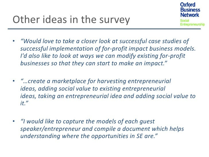 """Other ideas in the survey• """"Would love to take a closer look at successful case studies of  successful implementation of f..."""