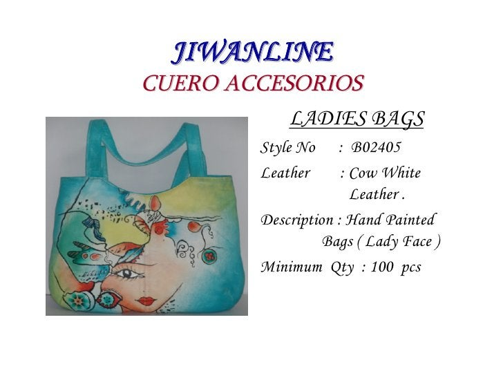 JIWANLINE CUERO ACCESORIOS            LADIES BAGS          Style No    : B02405          Leather      : Cow White         ...