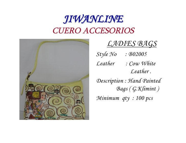 JIWANLINE CUERO ACCESORIOS            LADIES BAGS          Style No    : B02005          Leather      : Cow White         ...